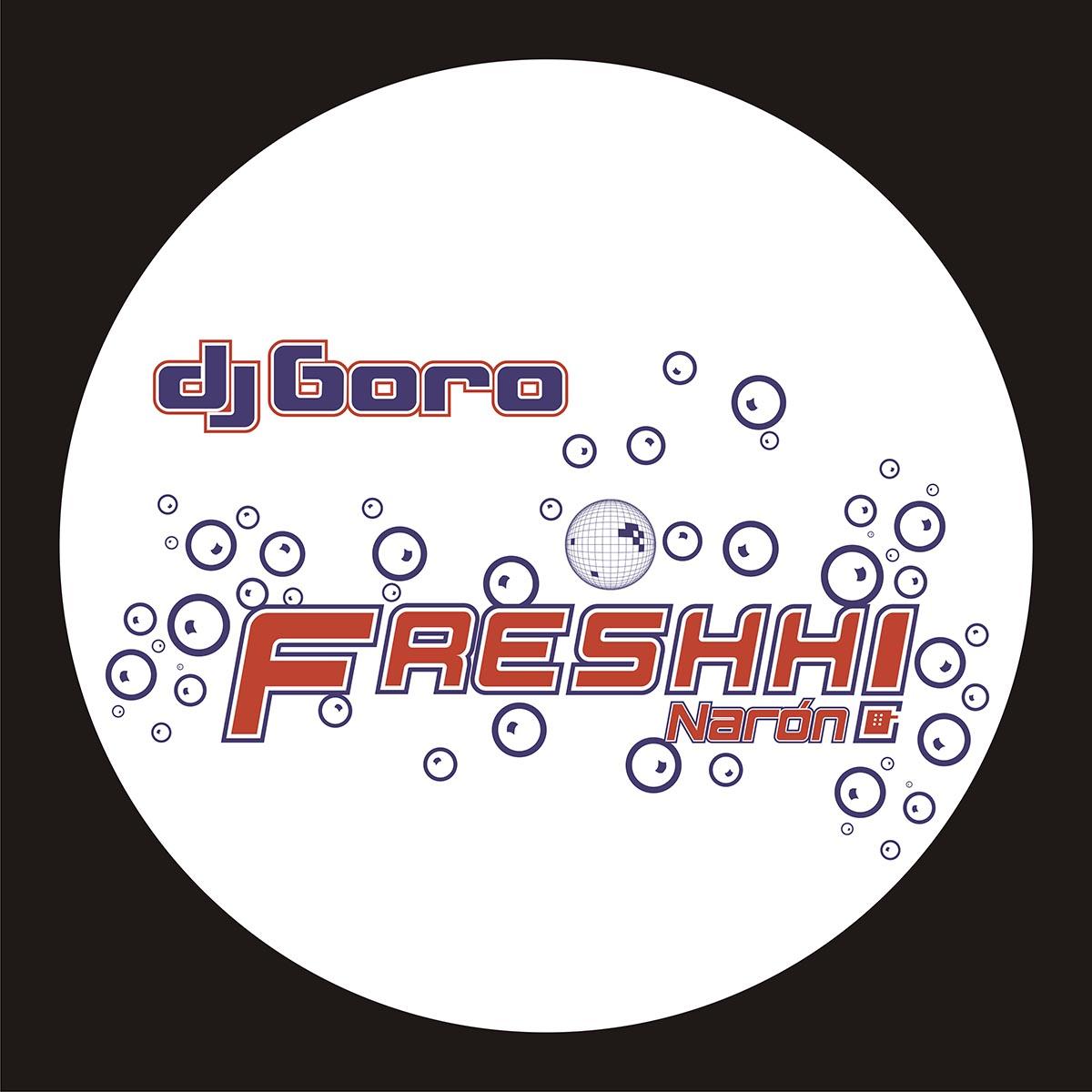 Dj Goro - Freshh